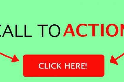 10 Steps To Creating A Better Call To Action
